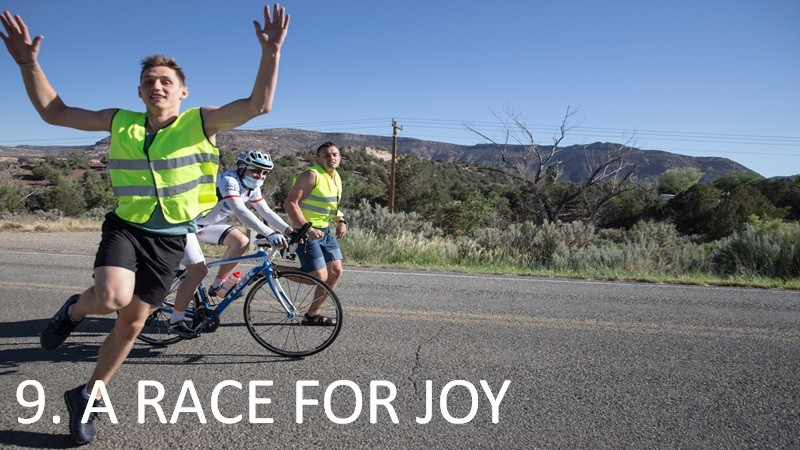 HOW TO FINISH A REALLY LONG RACE? STAGE 9. A RACE FOR JOY.